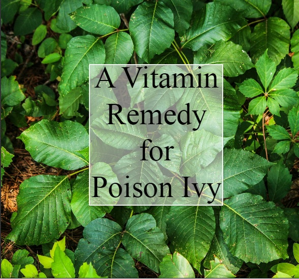 A Vitamin Remedy for Poison Ivy